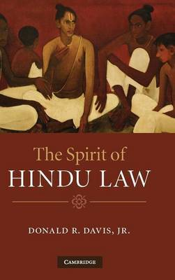 The Spirit of Hindu Law by Donald R. Davis image