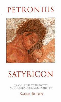 Satyricon by Petronius Arbiter
