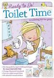 Ready to Go! Toilet Time: a Training Kit for Girls by Janet Hall