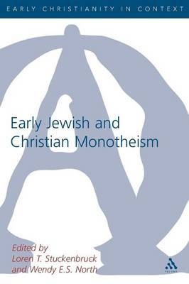 Early Jewish and Christian Monotheism by Loren T Stuckenbruck image