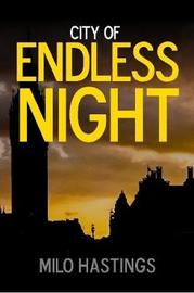 City of Endless Night by Milo Hastings image