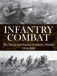 Infantry Combat by Andrew Wiest