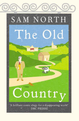 The Old Country by Sam North