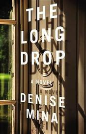 The Long Drop by Denise Mina image