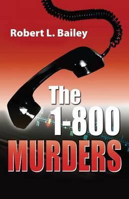 1-800 Murders by Robert L Bailey image