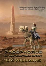 Phosphorus by Liz Williams