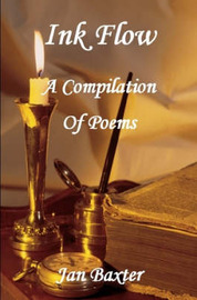 Ink Flow - A Compilation of Poems by Jan Baxter image