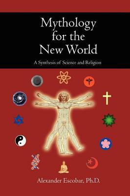 Mythology for the New World by Alexander Escobar image