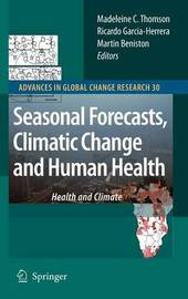 Seasonal Forecasts, Climatic Change and Human Health image