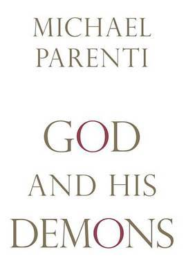 God And His Demons by Michael Parenti