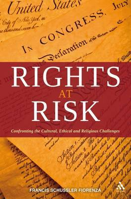 Rights at Risk: Confronting the Cultural, Ethical, and Religious Challenges image