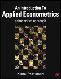 An Introduction to Applied Econometrics by Kerry Patterson