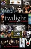 Twilight: Director's Notebook: The Story of How We Made the Movie by Catherine Hardwicke