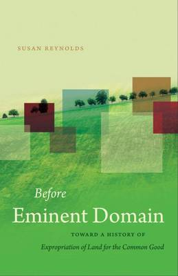 Before Eminent Domain by Susan Reynolds