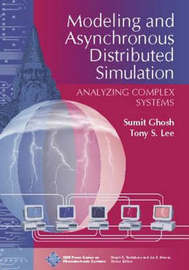 Modeling and Asynchronous Distributed Simulation Analyzing Complex Systems by Sumit Ghosh image