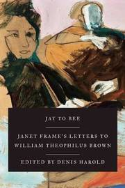 Jay to Bee by Janet Frame