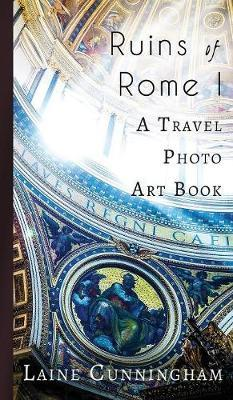 Ruins of Rome I by Laine Cunningham image