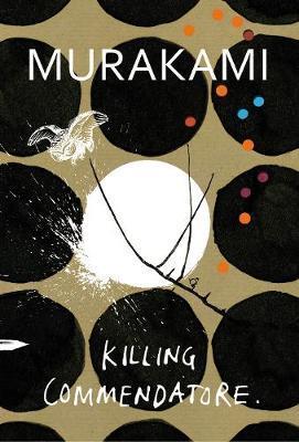Killing Commendatore by Haruki Murakami image
