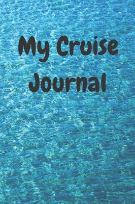 Cruise Journal for Teens by Mimi Journals