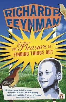 The Pleasure of Finding Things Out by Richard P Feynman image