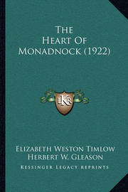 The Heart of Monadnock (1922) by Elizabeth Weston Timlow