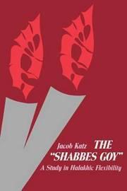 The Shabbes Goy by Jacob Katz image