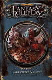 Warhammer Fantasy Roleplay: The Creature Vault