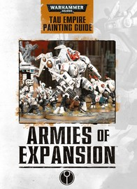 Armies of Expansion - Tau Painting Guide