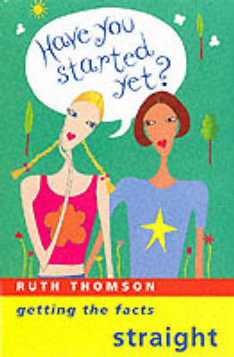 Have You Started Yet? by Ruth Thomson