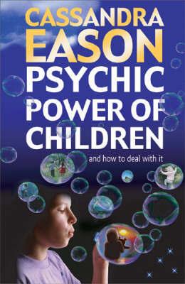 Psychic Power of Children by Cassandra Eason image