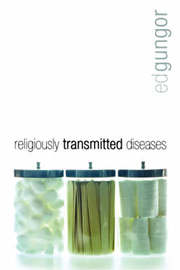 Religiously Transmitted Diseases by Ed Gungor image