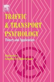 Traffic and Transport Psychology by Geoffrey Underwood
