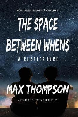 The Space Between Whens by Max Thompson image