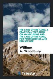 The Care of the Hand by William A Woodbury image