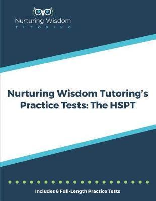 Nurturing Wisdom Tutoring's Practice Tests by Inc Nurturing Wisdom Tutoring