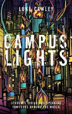 Campus Lights by Luke Cawley