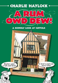 A Rum Owd Dew! by Charlie Haylock image