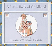 A Little Book of Childhood by H. Willebeek le Mair image