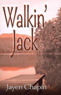 Walkin' Jack: A Novella by Jayen Chapin image