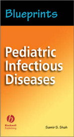 Pediatric Infectious Diseases by S. Shah image