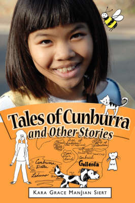 Tales of Cunburra and Other Stories by Kara Grace Manjian Siert