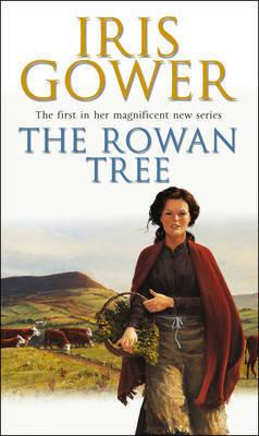 The Rowan Tree by Iris Gower
