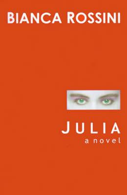 Julia by Bianca Rossini