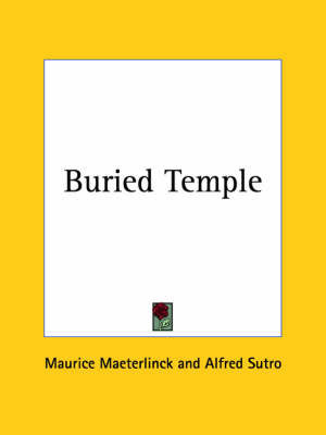 Buried Temple (1902) by Maurice Maeterlinck