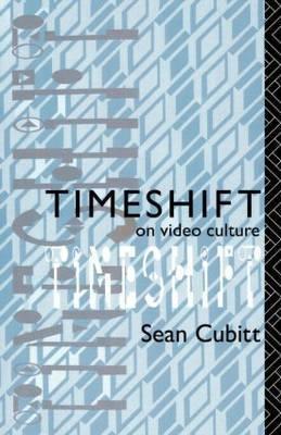 Timeshift by Sean Cubitt