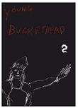 Young Buckethead - Volume 2 on