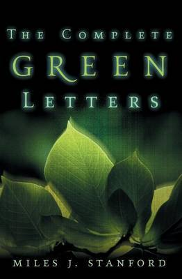 The Complete Green Letters by Miles J. Stanford image