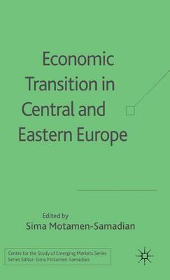 Economic Transition in Central and Eastern Europe