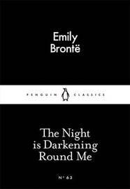 The Night is Darkening Round Me by Emily Bronte