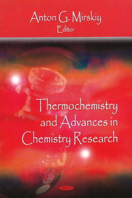 Thermochemistry & Advances in Chemistry Research
